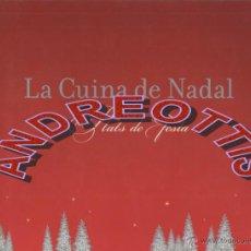 Libros de segunda mano: LA CUINA DE NADAL, PLATS DE FESTA, EDICIONS 62, 2006. Lote 43815277