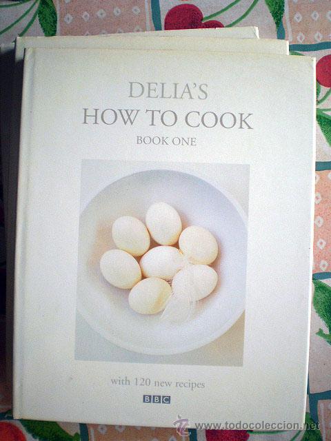 DELIA'S HOW TO COOK (COMPLETA, 3 TOMOS ORIGINALES) BBC (IDIOMA: INGLÉS) (Libros de Segunda Mano - Cocina y Gastronomía)