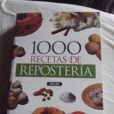 Libros de segunda mano: 1000 RECETAS DE REPOSTERIA . Lote 114791580