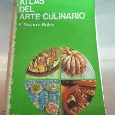 Libri di seconda mano: ATLAS DEL ARTE CULINARIO ED. JOVER 1.971 P. NAVARRO RUBIO. Lote 44394861