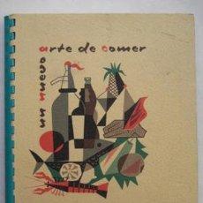 Libros de segunda mano: UN NUEVO ARTE DE COMER. WESTINGHOUSE. 1961. Lote 44887539