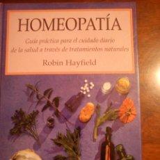 Libros de segunda mano: GUÍA PRÁCTICA DE LA HOMEOPATÍA - HAYFIELD, ROBIN. Lote 45160183
