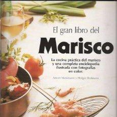 Libros de segunda mano: EL GRAN LIBRO DEL MARISCO, ENCICLOPEDIA COMPLETA, CÍRCULO DE LECTORES BARCELONA 1992. Lote 45286197