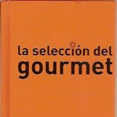 Libros de segunda mano: LA SELECCION DEL GOURMET ESPAÑA 2008 2009. Lote 45350530