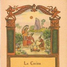 Libros de segunda mano: LA COCINA DEL INDIO AMERICANO AGLAE GAUSSEN. Lote 45687437