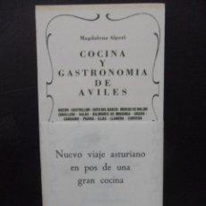 Libros de segunda mano: COCINA Y GASTRONOMIA DE AVILES. GOZON. CASTRILLON. SOTO DEL BARCO. MUROS DEL NALON. CUDILLERO. SALAS. Lote 45687939