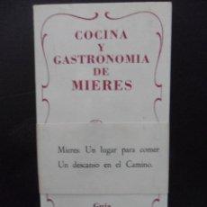 Libros de segunda mano: COCINA Y GASTRONOMIA DE MIERES. GUIA DE RESTAURANTES Y MESONES TIPICOS. CON RECETARIO DE COCINA. RUS. Lote 45688047
