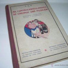 Libros de segunda mano: ANTIGUO LIBRO.....MIL CUATROCIENTOS REMEDIOS.. Lote 48601250
