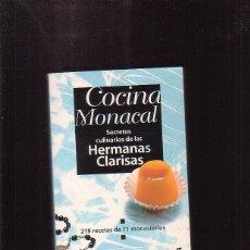Libros de segunda mano - COCINA MONACAL, Secretos culinarios de las Hermanas Clarisas - 45776971