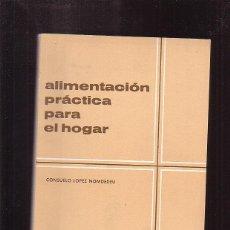 Livres d'occasion: LIBRO ALIMENTACION PRACTICA PARA EL HOGAR, PROGRAMA DE EDUCACION EN ALIMENTACION Y NUTRICION, OFERTA. Lote 45880991
