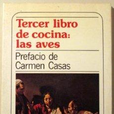 Libros de segunda mano: TERCER LIBRO DE COCINA: LAS AVES. Lote 45621716