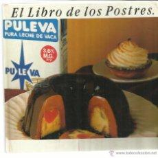 Libros de segunda mano: EL LIBRO DE LOS POSTRES. UNIASA. BARCELONA. 1989. Lote 46002017
