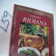 Libros de segunda mano - COCINA REGIONAL - COCINA RIOJANA - LORENZO CAÑAS - 46054438
