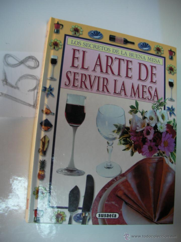 EL ARTE DE SERVIR LA MESA (Libros de Segunda Mano - Cocina y Gastronomía)