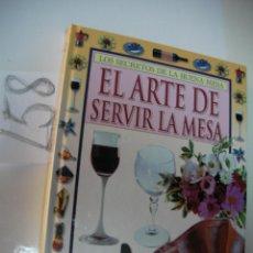 Libros de segunda mano: EL ARTE DE SERVIR LA MESA. Lote 175212668