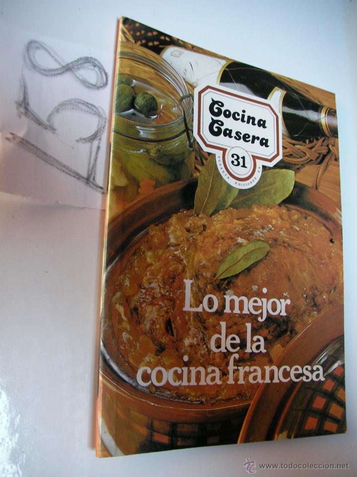 Cocina Casera Lo Mejor De La Cocina Francesa Buy Books Of Cookery And Gastronomy At Todocoleccion 46055451