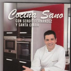 Libros de segunda mano: LIBRO DE RECETAS DE COCINA . COCINA SANO CON SERGIO FERNANDEZ Y SANTA CLARA. Lote 46409533