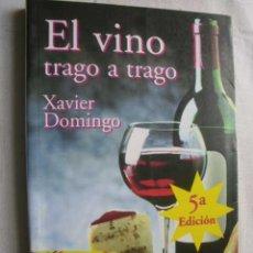 Libros de segunda mano - EL VINO TRAGO A TRAGO. DOMINGO, Xavier. 1998 - 46572259