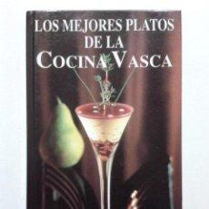 Libros de segunda mano: LOS MEJORES PLATOS DE LA COCINA VASCA - JOSÉ LUIS BARRENA - EDICIONES ORIA - 1998 - GASTRONOMIA. Lote 46621632