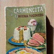 Libros de segunda mano: CARMENCITA O LA BUENA COCINERA 1963. Lote 46785370