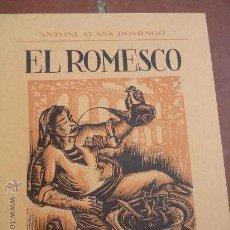 Libros de segunda mano: EL ROMESCO, GUISADO MARINERO TARRACONENSE.- POR A.ALASA --BB. Lote 84637478