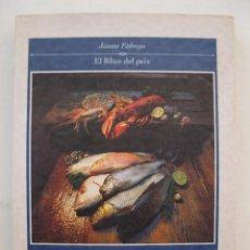 Libros de segunda mano: EL LLIBRE DEL PEIX - JAUME FÀBREGA - EDICIONS DE LA MAGRANA - EN CATALÁN - AÑO 1996.. Lote 47081048