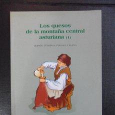Libros de segunda mano: LOS QUESOS DE LA MONTAÑA CENTRAL ASTURIANA (1). QUIROS, TEBERGA, PROAZA Y LLENA. PACHU FERNANDEZ-GAR. Lote 49686515