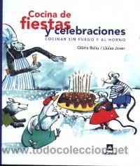 Cocinar Sin Fuego | Cocina De Fiestas Y Celebraciones Cocinar Sin Comprar Libros De