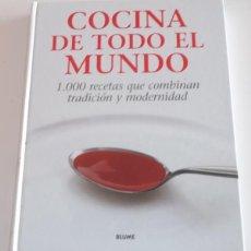 Libros de segunda mano: COCINA DE TODO EL MUNDO. 1.000 RECETAS QUE COMBINAN TRADICIÓN Y MODERNIDAD. RM67927. . Lote 47532377