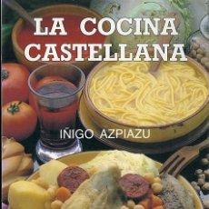 Gebrauchte Bücher - Íñigo Azpiazu: La cocina castellana - 47576116
