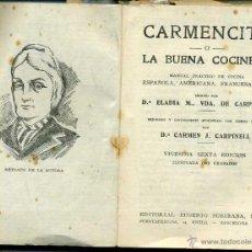 Libros de segunda mano: CARMENCITA LA BUENA COCINERA EDICIÓN 26 (SUBIRANA). Lote 47617505