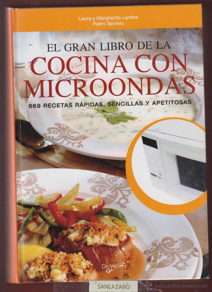 Cocinar Con Microondas Recetas   El Gran Libro De La Cocina Con Microondas 669 R Comprar Libros