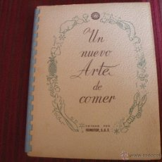 Libros de segunda mano: UN NUEVO ARTE DE COMER .FRIMOTOR ,SAE.WESTINGHOUSE .BILBAO1958. Lote 48420253
