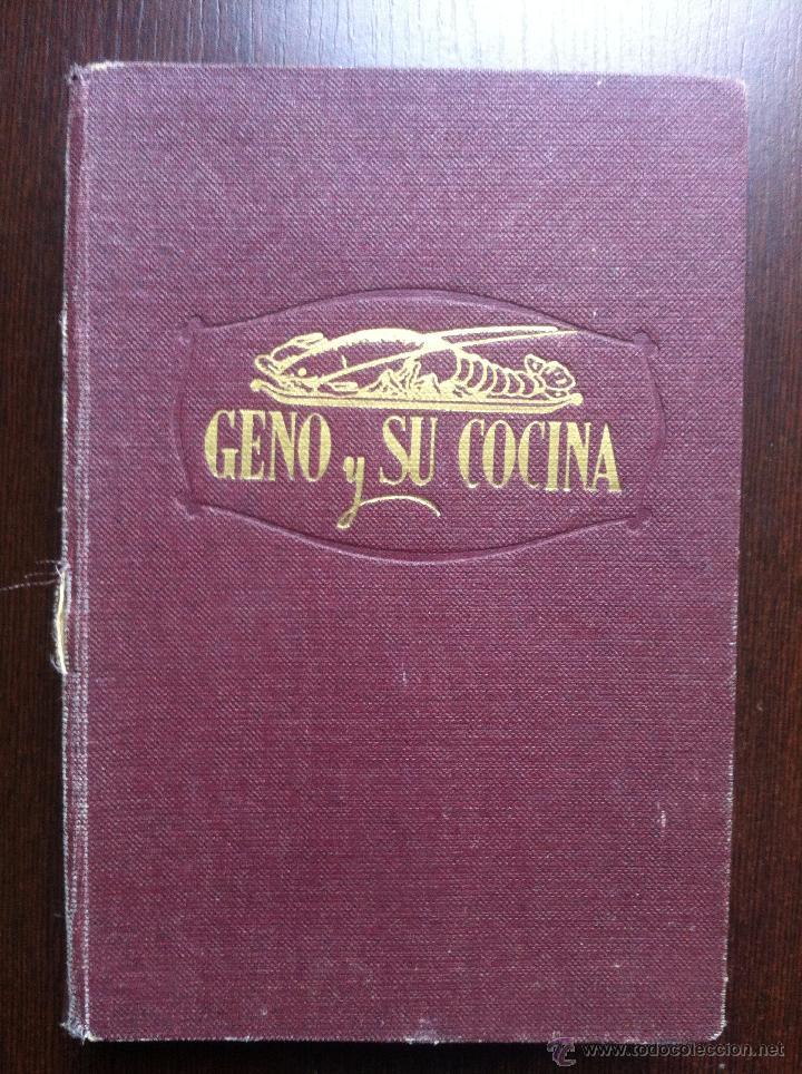GENO Y SU COCINA - GENOVEVA RUIZ ZABALDA - EDITORIAL GOMEZ - PAMPLONA - 1952 - TAPAS DURAS - (Libros de Segunda Mano - Cocina y Gastronomía)