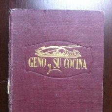 Libros de segunda mano: GENO Y SU COCINA - GENOVEVA RUIZ ZABALDA - EDITORIAL GOMEZ - PAMPLONA - 1952 - TAPAS DURAS - . Lote 48562830