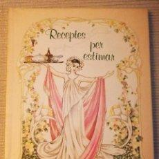 Libros de segunda mano: RECEPTES PER ESTIMAR DE RITA SCHNITZER 1988. Lote 48876044