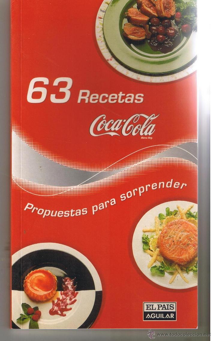 63 recetas coca cola. propuestas para sorprende - Comprar Libros de ...
