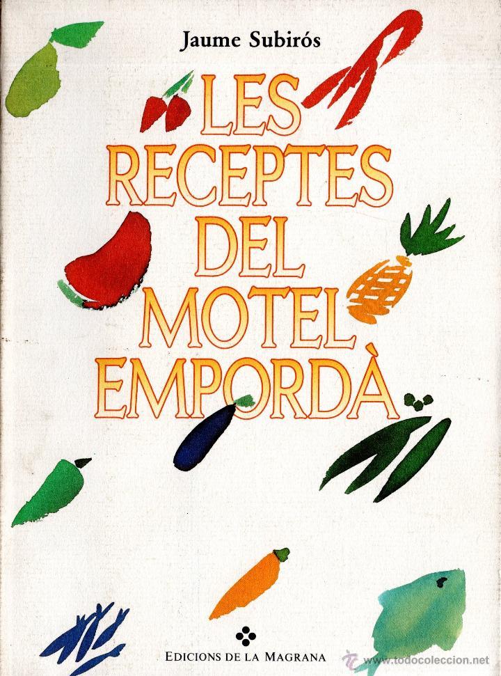 libro les receptes del motel emporda de jaume - Comprar Libros de ...