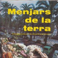 Libros de segunda mano: MENJARS DE LA TERRA 1Y2-A. POMATA,F.GALLAR-CAJA DE AHORROS DE ALICANTE Y MURCIA-30 RECETAS-LCV169. Lote 49105280
