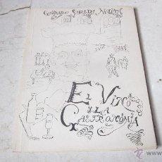 Libros de segunda mano: GUILLERMO SUREDA MOLINA - EL VINO Y LAS GASTRONOMIA - 1972. Lote 49188836