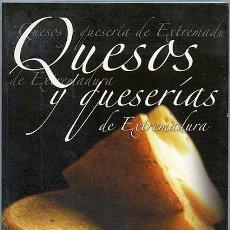Libros de segunda mano - Quesos y queserías de Extremadura. Junta de Extremadura, 2005, 246 páginas - 49291804