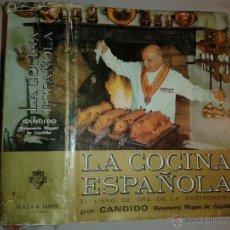 Libros de segunda mano: LA COCINA ESPAÑOLA POR CANDIDO MESONERO MAYOR DE CASTILLA 1977 5º EDICIÓN PLAZA & JANES . Lote 50065687