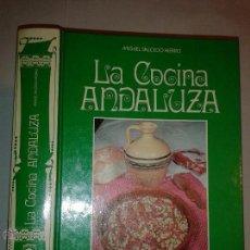 Libros de segunda mano: LA COCINA ANDALUZA 1984 MIGUEL SALCEDO HIERRO 3º EDICIÓN NEBRIJA. Lote 50065711