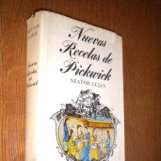 Libros de segunda mano: NUEVAS RECETAS DE PICKWICK / LUJÁN, NÉSTOR. Lote 50091936