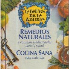Libros de segunda mano: LA BOTICA DE LA ABUELA: REMEDIOS NATURALES Y CONSEJOS TRADICIONALES PARA LA SALUD. RBA LIBROS, 1999. Lote 50164195