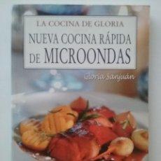 Libros de segunda mano: NUEVA COCINA RÁPIDA DE MICROONDAS - GLORIA SAN JUAN - MADRID, LIBRO HOBBY CLUB, 2007. Lote 50358306