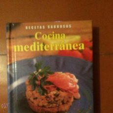 Libros de segunda mano: LIBRO DE COCINA, COCINA MEDITERRANEA, RECETAS SABROSAS. Lote 50371614