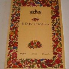Libros de segunda mano: VV.AA. EL DULCE EN MÉXICO. RM70470. . Lote 50650886