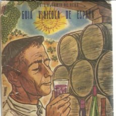 Libros de segunda mano: GUÍA VINÍCOLA DE ESPAÑA. LUIS ANTONIO DE VEGA. EDITORIAL NACIONAL. MADRID. 1958. Lote 50752938