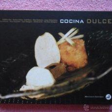 Libros de segunda mano: COCINA DULCE 2004 MONTAGUD ALTA COCINA PASTELERÍA. Lote 50758387